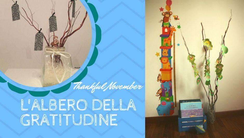 """""""Thankful November"""", un Albero della Gratitudine per grandi e bambini"""