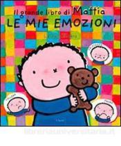 libri emozioni bambini il grande libro di mattia le mie emozioni
